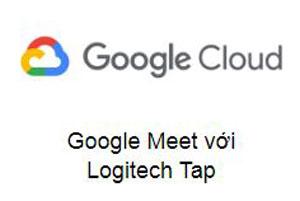 Google Meet với Logitech Tap
