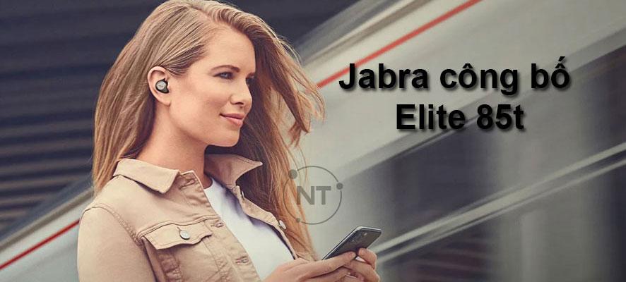 Jabra công bố tai nghe nhét tai Elite 85t mới và nâng cấp ANC cho Elite 75t Range