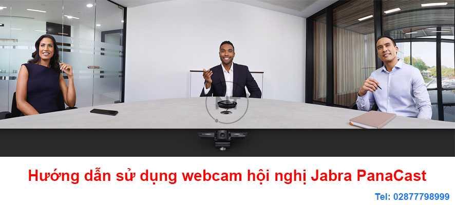 Hướng dẫn sử dụng webcam hội nghị Jabra PanaCast