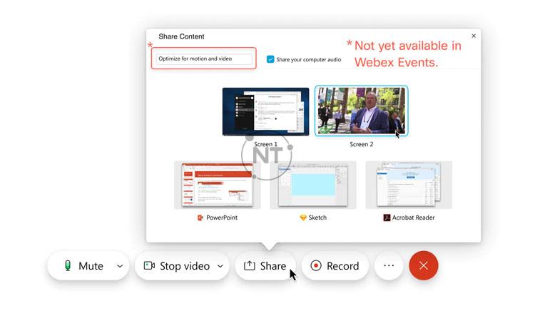 Webex Meetings có chế độ chia sẻ được tối ưu hóa cho video