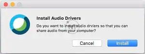Đối với máy Mac: Lần đầu tiên bạn chọn chia sẻ âm thanh từ máy tính, Webex sẽ nhắc bạn cài đặt trình điều khiển âm thanh (Audio Driver).