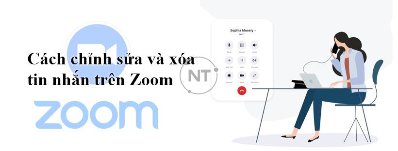 Cách chỉnh sửa và xóa tin nhắn trên Zoom