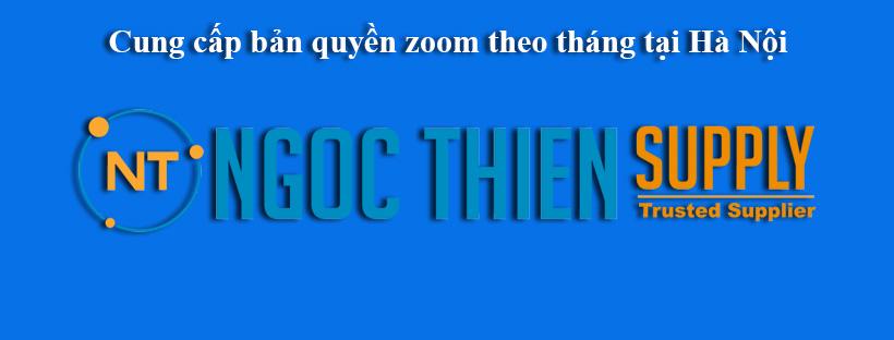 Cung cấp bản quyền zoom theo tháng tại Hà Nội