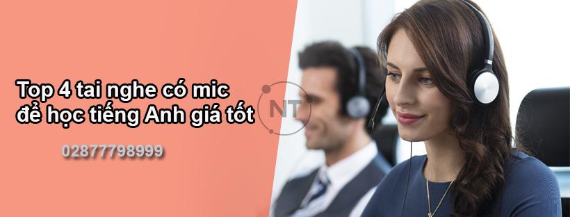 Top 4 tai nghe có mic để học tiếng Anh giá tốt