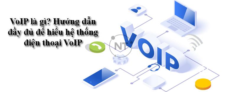VoIP là gì? Hướng dẫn đầy đủ để hiểu hệ thống điện thoại VoIP