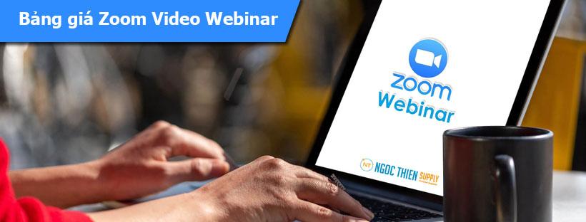 Bảng giá Zoom Video Webinar