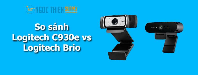 So sánh Logitech C930e và Logitech Brio