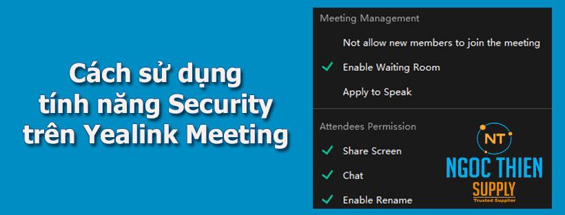 security-tren-yealink-meeting