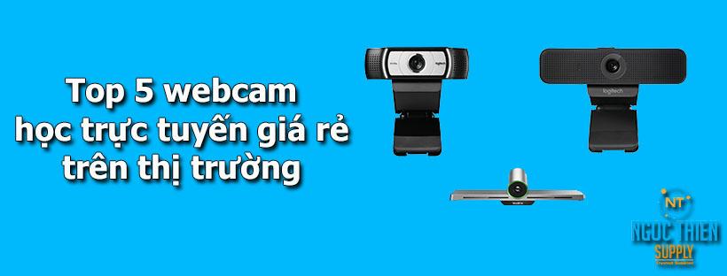 op 5 webcam học trực tuyến giá rẻ