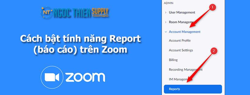 Cách bật tính năng Report (báo cáo) trên Zoom
