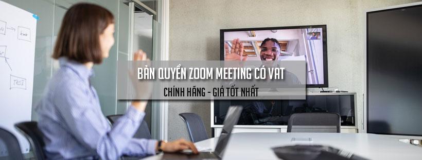 Bản quyền Zoom Meeting có VAT
