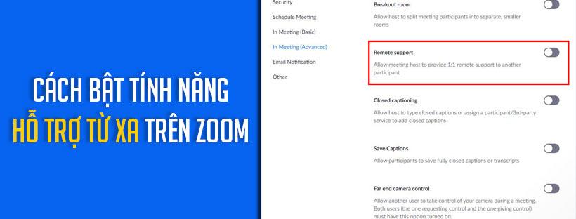 Cách bật tính năng hỗ trợ từ xa trên Zoom