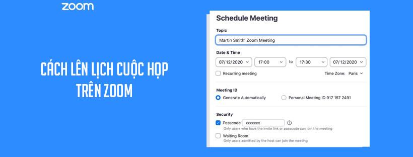 Cách lên lịch cuộc họp trên Zoom