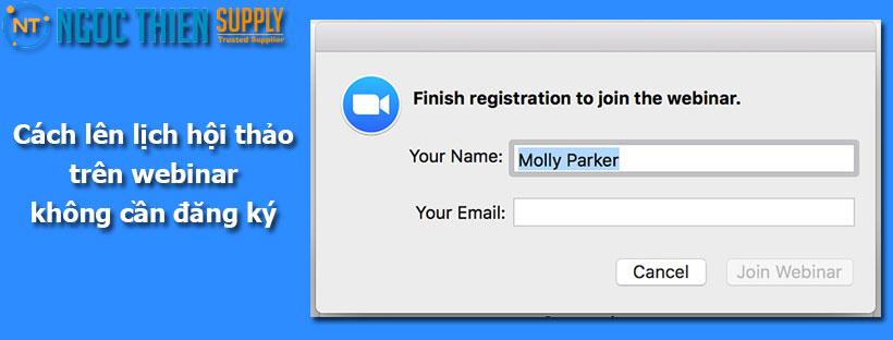 Cách lên lịch hội thảo trên webinar không cần đăng ký