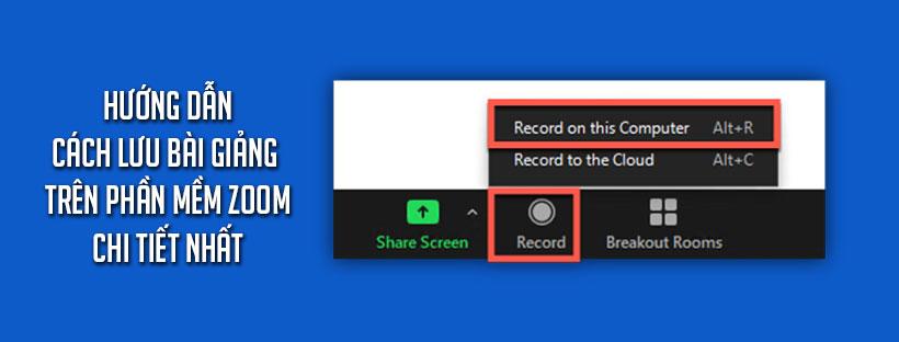 Cách lưu bài giảng trên phần mềm Zoom