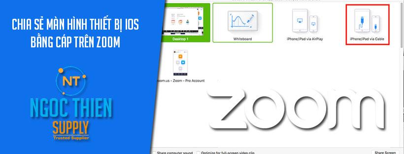 Chia sẻ màn hình thiết bị iOS bằng cáp trên Zoom