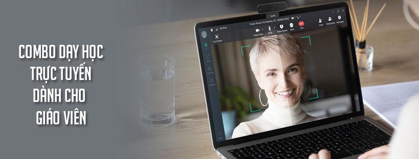 Combo dạy học trực tuyến dành cho giáo viên