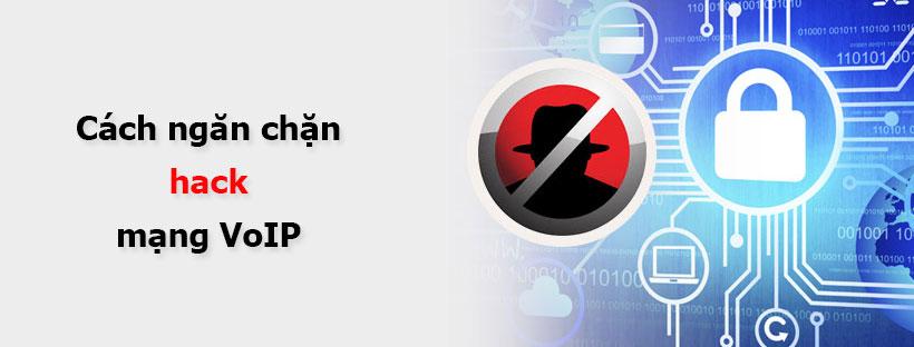 Cách chống hack mạng VoIP của bạn