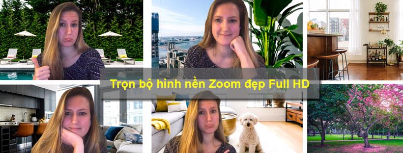 Trọn bộ hình nền Zoom đẹp Full HD
