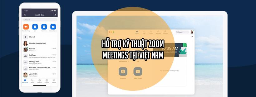 Hỗ trợ kỹ thuật Zoom Meetings tại Việt Nam