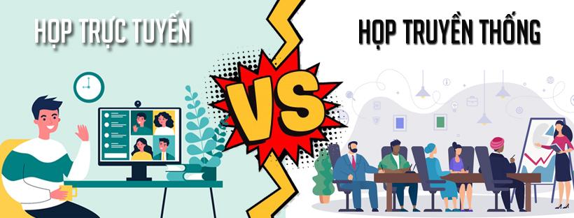 Sự khác nhau giữa họp trực tuyến và họp truyền thống
