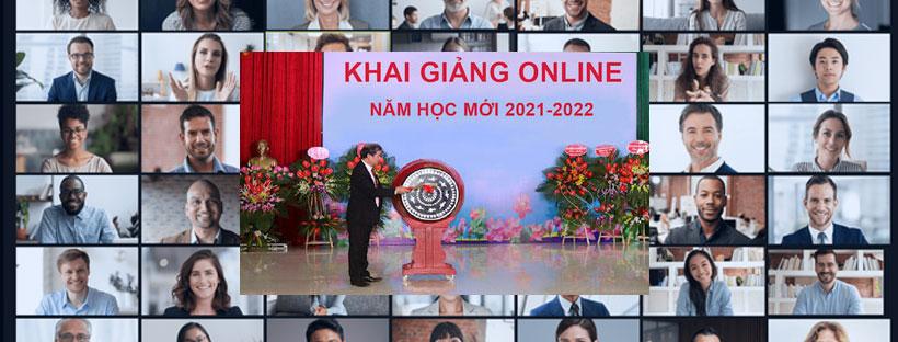 Phương án tổ chức lễ khai giảng online năm học mới 2021 - 2022