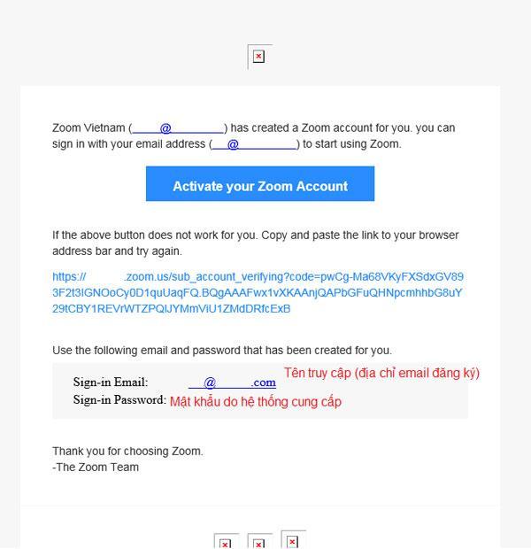 Sau khi nhận được email kích hoạt bạn chỉ cần làm theo hướng dẫn bấm vào nútActivate Your Zoom Account