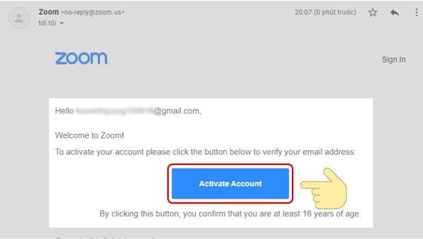 Truy cập vào tài khoản email bạn vừa nhập. Chọn Activate Account để kích hoạt tài kho
