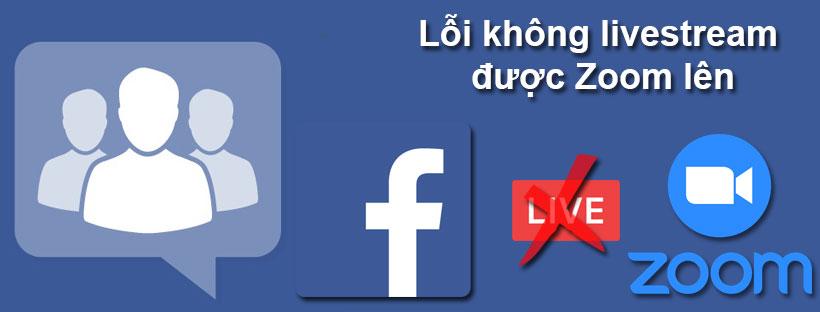 Cách khắc phục lỗi không livestream được trong nhóm Faceboook trên Zoom