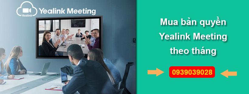 Mua bản quyền Yealink Meeting theo tháng