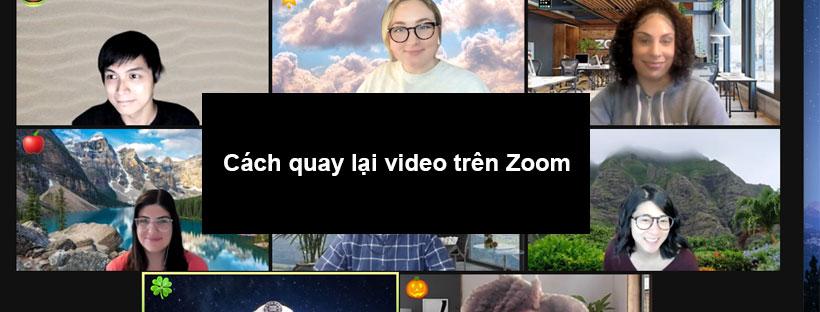 Cách quay lại video trên Zoom