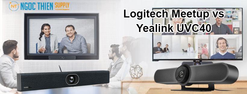 So sánh webcam hội nghị Logitech Meetup vs Yealink UVC40