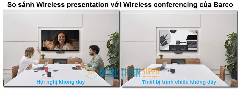 So sánh Wireless presentation với Wireless conferencing của Barco