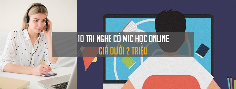 10 tai nghe có mic học online giá dưới 2 triệu