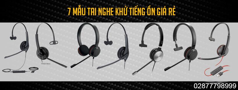7 mẫu tai nghe khử tiếng ồn giá rẻ