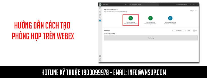 Hướng dẫn cách tạo phòng họp trên Webex