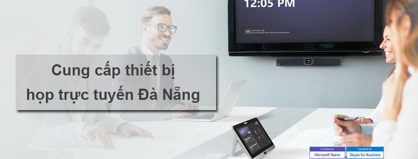 Cung cấp thiết bị họp trực tuyến Đà Nẵng
