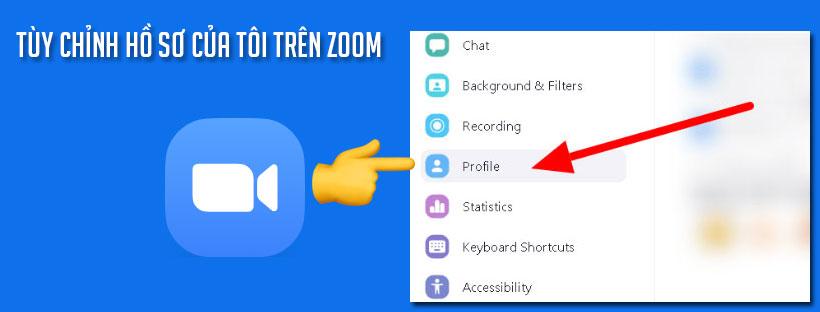 Hướng dẫn tùy chỉnh hồ sơ của bạn trên Zoom